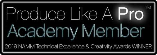 Produce Like A Pro Academy Member. 2019 NAMM Technical Excellence and Creativity Awards Winner.